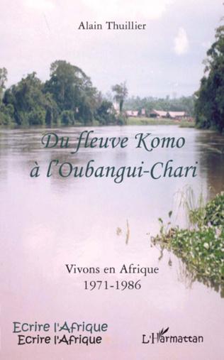 Couverture Du fleuve Komo à l'Oubangui-Chari