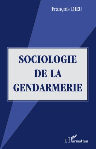 Couverture Sociologie de la gendarmerie