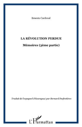 Couverture La révolution perdue