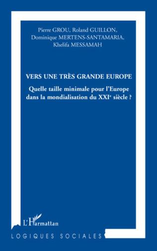 Couverture Vers une très grande Europe