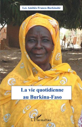 Couverture La vie quotidienne au Burkina-Faso