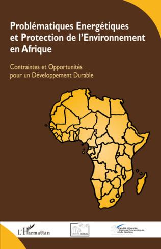 Couverture Problématiques Energétiques et Protection de l'Environnement en Afrique