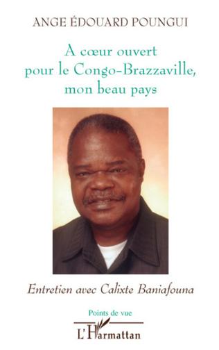 Couverture A coeur ouvert pour le Congo-Brazzaville, mon beau pays
