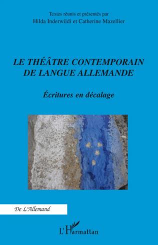 Couverture Le théâtre contemporain de langue allemande