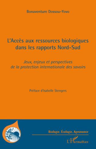 Couverture L'Accès aux ressources biologiques dans les rapports Nord-Sud