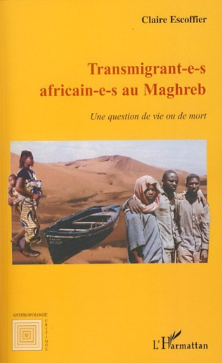 Couverture Transmigrant(e)s africain(e)s au Maghreb