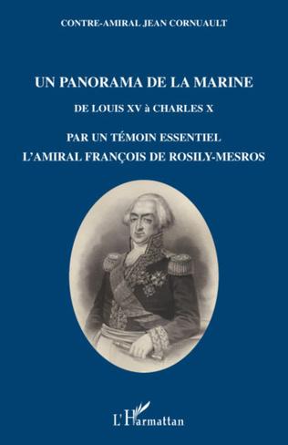 Couverture Un panorama de la Marine de Louis XV à Charles X
