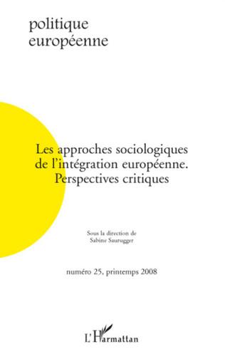 Couverture Les approches sociologiques de l'intégration européenne