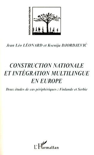 Couverture Construction nationale et intégration multilingue  en Europe