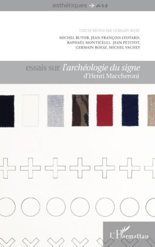 Couverture Essais sur l'archéologie du signe d'Henri Maccheroni