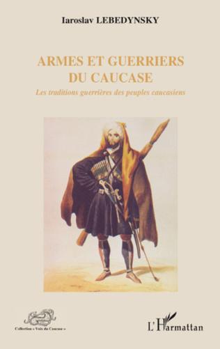 Couverture Armes et guerriers du Caucase