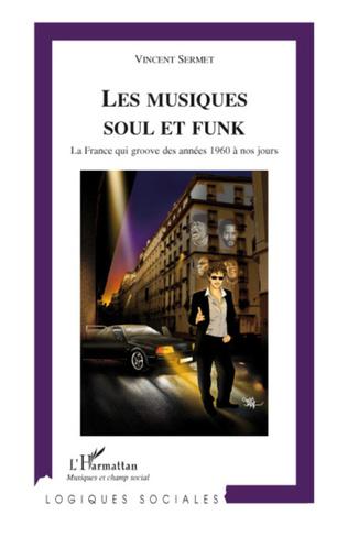 Couverture Les musiques Soul et Funk