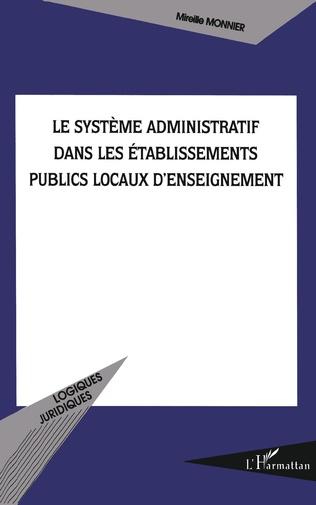 Couverture Le système administratif dans les établissements publics locaux d'enseignement