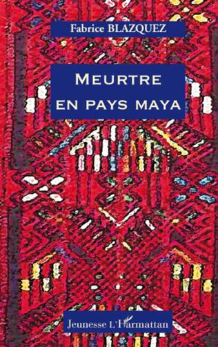 Couverture Meurtre en pays maya