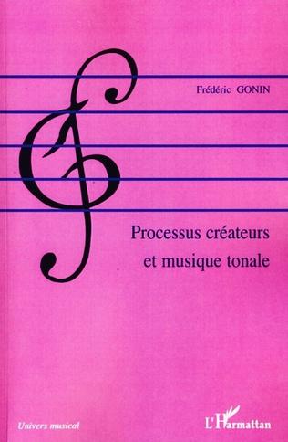 Couverture Processus créateurs et musique tonale