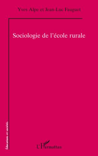 Couverture Sociologie de l'école rurale