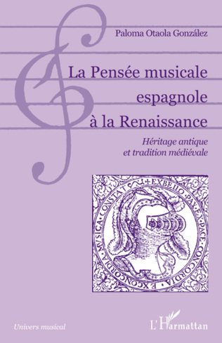 Couverture La Pensée musicale espagnole à la Renaissance
