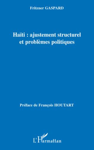 Couverture Haïti : ajustement structurel et problèmes politiques