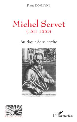 Couverture Michel Servet (1511-1553)
