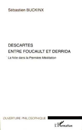 Couverture Descartes entre Foucault et Derrida