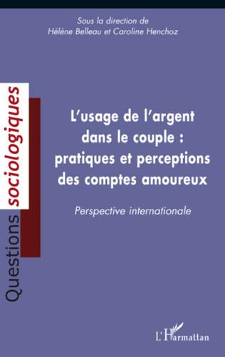 Couverture L'usage de l'argent dans le couple : pratiques et perceptions des comptes amoureux
