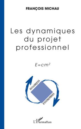 Couverture Les dynamiques du projet professionnel