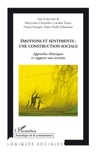 Couverture Emotions et sentiments : une construction sociale