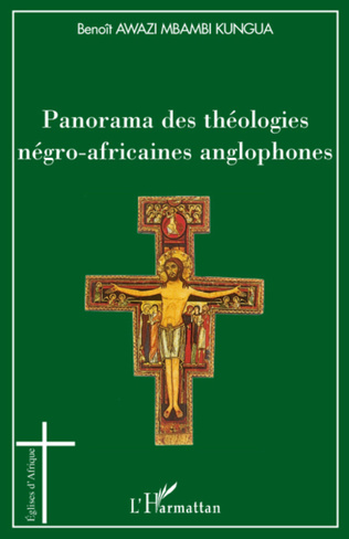 Couverture Panorama des théologies négro-africaines anglophones