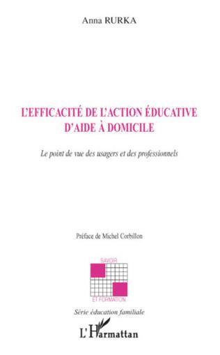 Couverture L'efficacité de l'action éducative d'aide à domicile