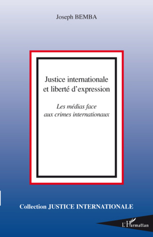 Couverture Justice internationale et liberté d'expression