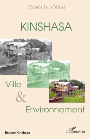 Couverture Kinshasa, ville et environnement