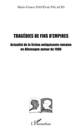 Couverture Tragédies de fins d'empires