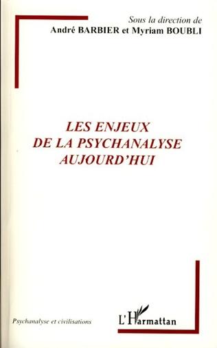 Couverture Les enjeux de la psychanalyse aujourd'hui
