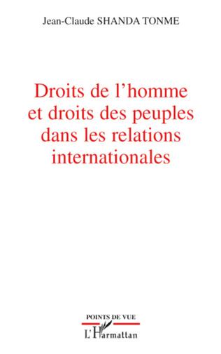 Couverture Droits de l'homme et droits des peuples dans les relations internationales