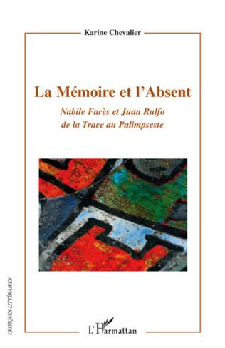 Couverture La Mémoire et l'Absent