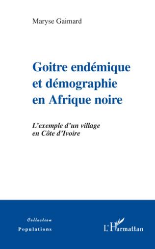 Couverture Goitre endémique et démographie en Afrique noire