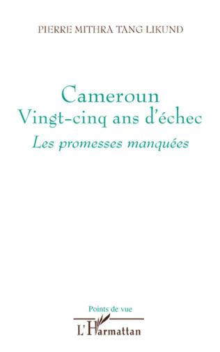 Couverture Cameroun vingt-cinq ans d'échec