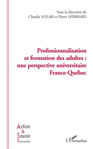 Couverture Professionnalisation et formation des adultes: une perspective France Québec