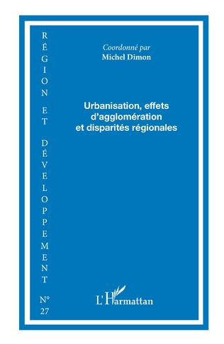 Couverture Urbanisation, effets d'agglomération et disparités régionales