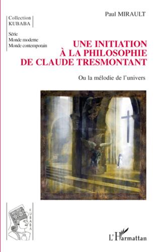 Couverture Une initiation à la philosophie de Claude Tresmontant