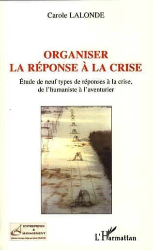 Couverture Organiser la réponse à la crise