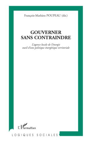 Couverture Gouverner sans contraindre