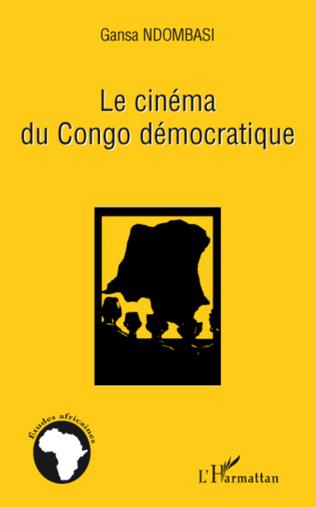 Couverture Le cinéma du Congo démocratique