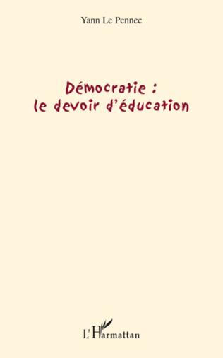 Couverture Démocratie : le devoir d'éducation