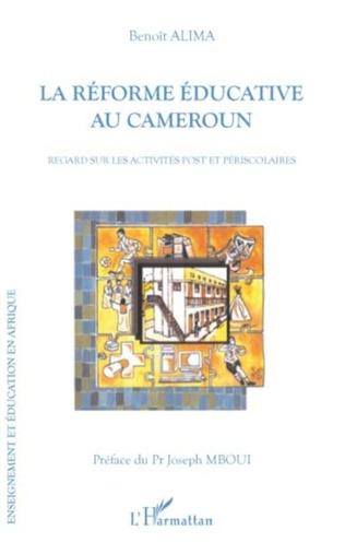 Couverture La réforme éducative au Cameroun