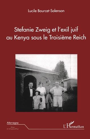 Couverture Stefanie Zweig et l'exil juif au Kenya sous le Troisème Reich