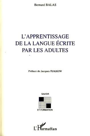 Couverture L'apprentissage de la langue écrite par les adultes