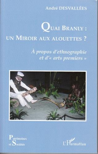 Couverture Quai Branly : un miroir aux alouettes ?