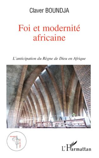 Couverture Foi et modernité africaine