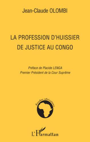 Couverture La profession d'huissier de justice au Congo